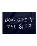 Don_t_Give_Up_The_Ship_1